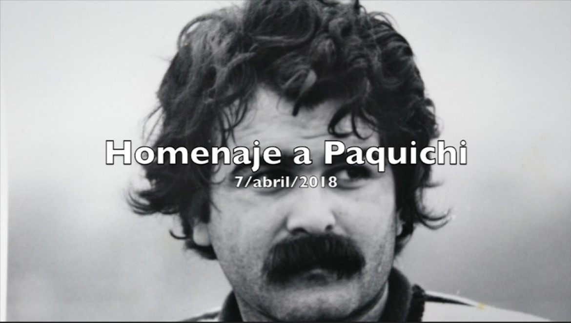 Video homenaje a Paquichi