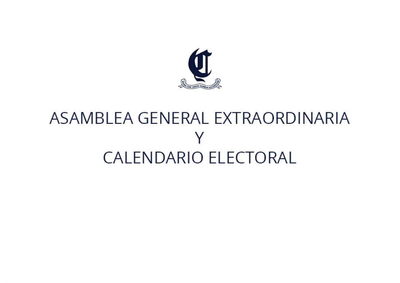 Asamblea General Extraordinaria y Calendario Electoral