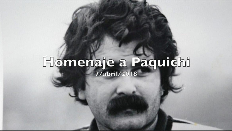 Video homenaje a Paquichi
