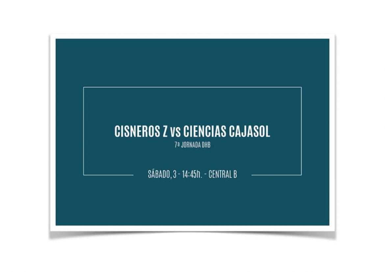 Previa Cisneros Z vs Ciencias Cajasol