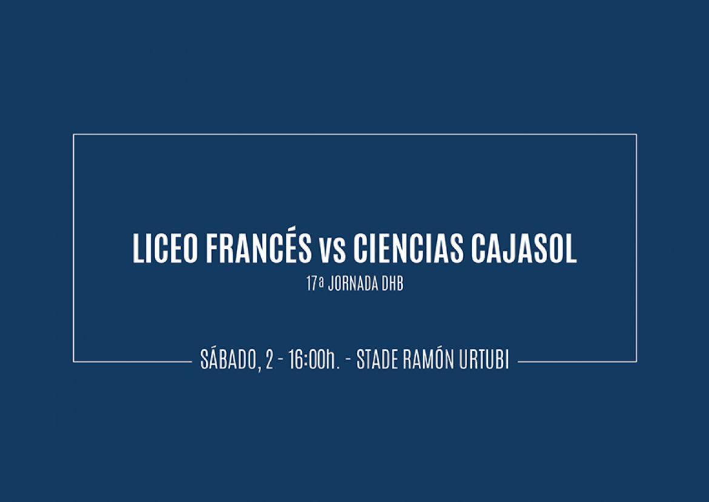 Previa Liceo Francés vs Ciencias Cajasol