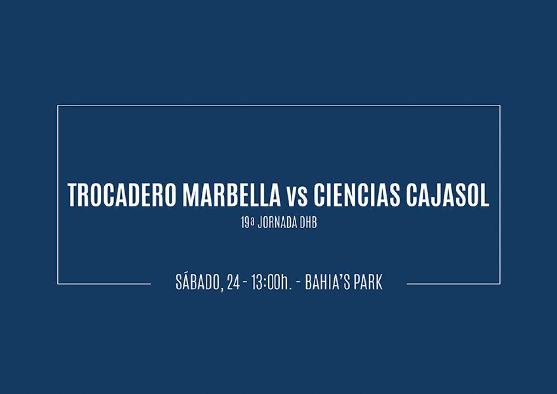 Previa Trocadero Marbella vs Ciencias Cajasol