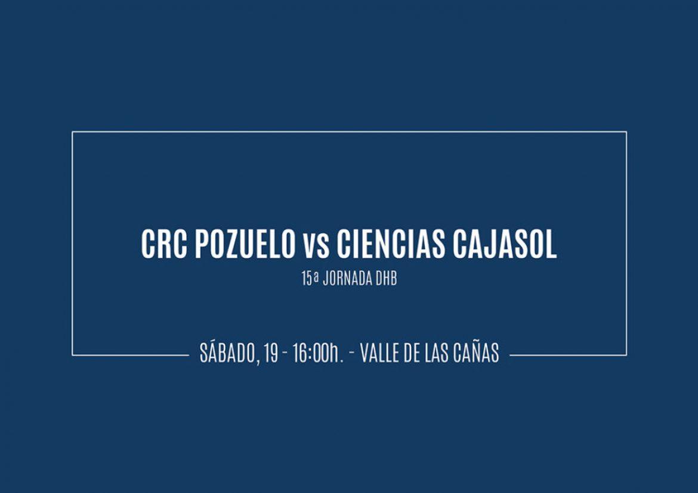 Previa CRC Pozuelo vs Ciencias Cajasol