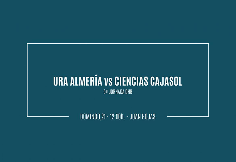 Previa. URA Almería vs Ciencias Cajasol